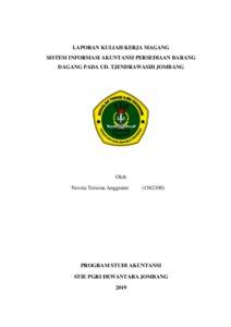 Laporan Kuliah Kerja Magang Kkm Sistem Informasi Akuntansi Persediaan Barang Dagang Pada Ud Tjendrawasih Jombang Repository Stie Pgri Dewantara Jombang